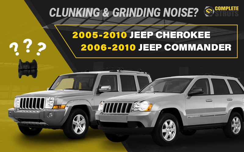 Clunking or Grinding Noise from your Jeep Commander or