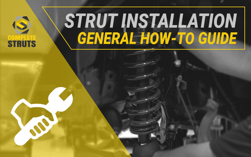 General How-To Guide for Installing Struts & Shocks